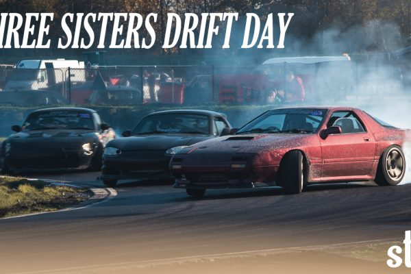 STREET TRACK LIFE THREE SISTERS DRIFT DAY